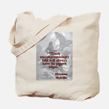 Truth Uncompromisingly Told - Melville Tote Bag