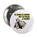 Divine Polka Button