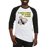 Divine Polka Baseball Jersey