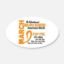 MS Month For Me Oval Car Magnet