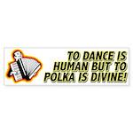 Divine Polka Sticker (Bumper)