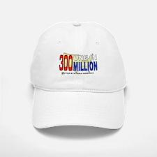300 Million Baseball Baseball Cap