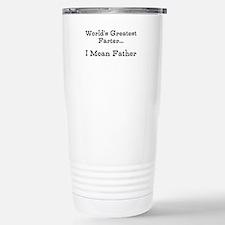 Worlds Greatest Farter... I mean father Travel Mug