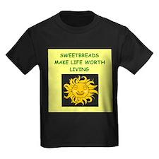 sweetbreads T-Shirt