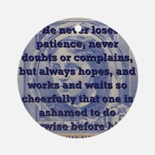 He Never Loses Patience - Alcott Round Ornament