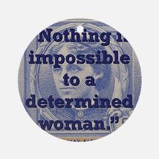 Nothing Is Impossible To A Determined Woman - Alc