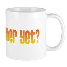 Is it November Yet? Mug