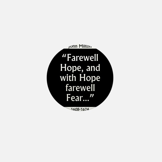 Farewell Hope - Milton Mini Button