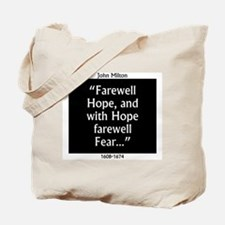 Farewell Hope - Milton Tote Bag