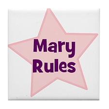 Mary Rules Tile Coaster