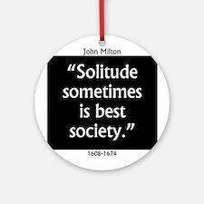 Solitude Sometimes Is Best Society - John Mil Roun