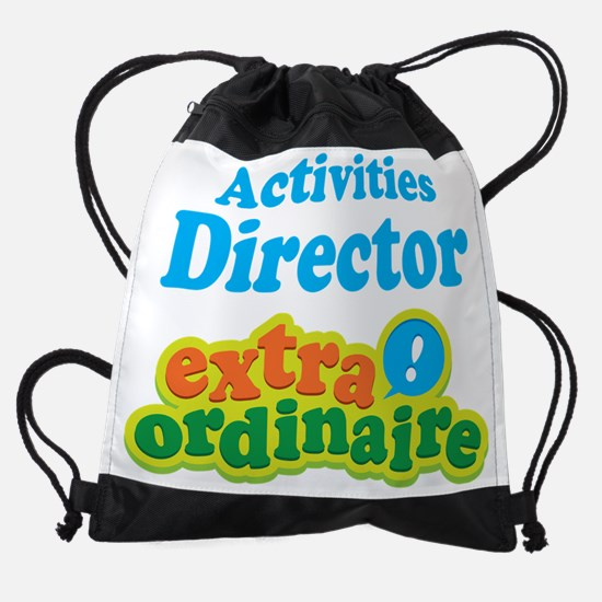 Activities Director Extraordinaire Drawstring Bag