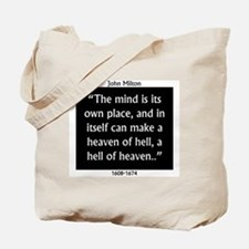 The Mind Is Its Own Place - John Milton Tote Bag