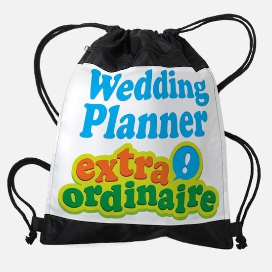 Wedding Planner Extraordinaire Drawstring Bag
