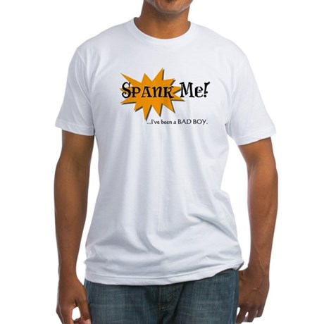Spank Me Fitted T-Shirt