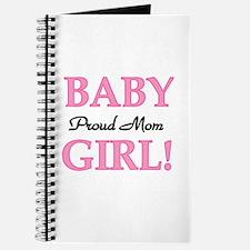Proud Mom Baby Girl Journal