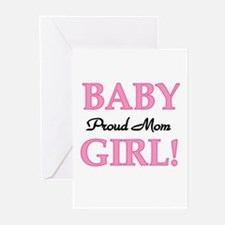 Proud Mom Baby Girl Greeting Cards (Pk of 10)
