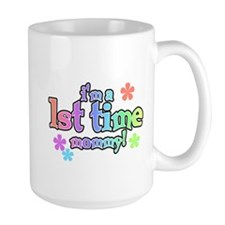 1st Time Mom Mug