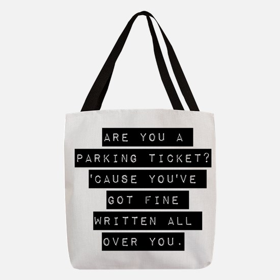 Are You A Parking Ticket Polyester Tote Bag