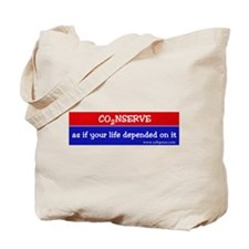 Conserve as if your life... Tote Bag
