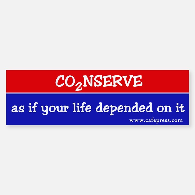 Conserve as if your life... Bumper Bumper Bumper Sticker