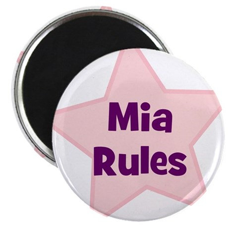 Mia Rules Magnet