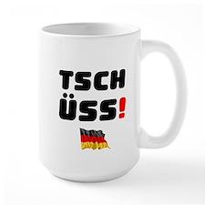 TSCHUSS - GERMAN Mug