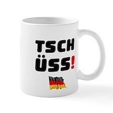 TSCHUSS - GERMAN Small Mug