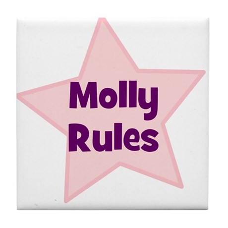 Molly Rules Tile Coaster