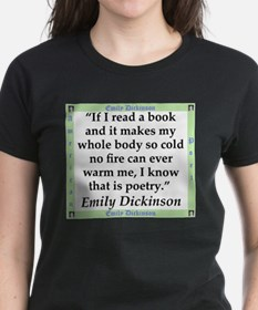 If I Read A Book - Dickinson T-Shirt