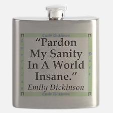Pardon My Sanity - Dickinson Flask