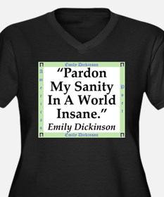 Pardon My Sanity - Dickinson Plus Size T-Shirt
