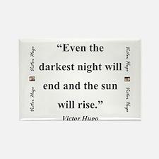 Even The Darkest Night Will End - Hugo Magnets
