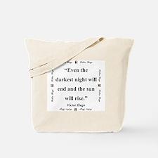 Even The Darkest Night Will End - Hugo Tote Bag
