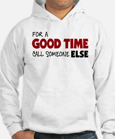 For A Good Time [Red] Hoodie