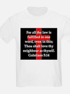 Galatians 5-14 T-Shirt