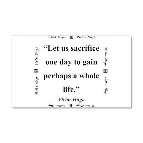 Let Us Sacrifice One Day - Hugo Car Magnet 20 x 12