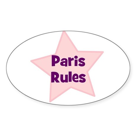 Paris Rules Oval Sticker