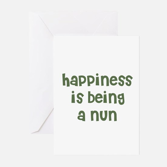 Happiness is being a NUN Greeting Cards (Package o