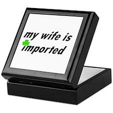 My Wife is Imported (Irish) Keepsake Box