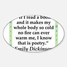 If I Read A Book - Dickinson Sticker (Oval)