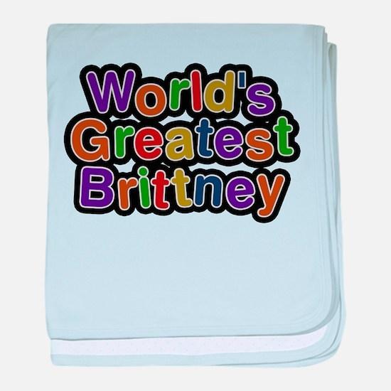 Worlds Greatest Brittney baby blanket