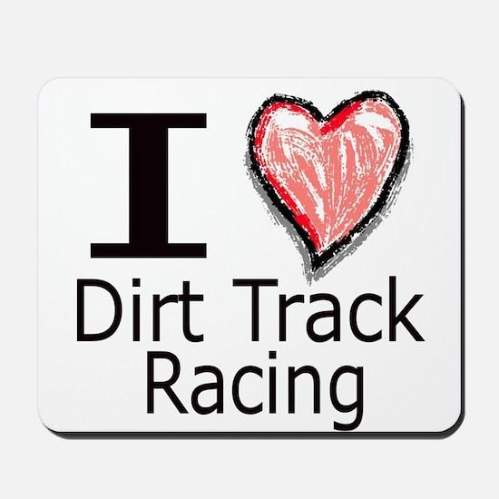 I Heart Dirt Track Racing Mousepad