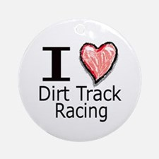 I Heart Dirt Track Racing Ornament (Round)