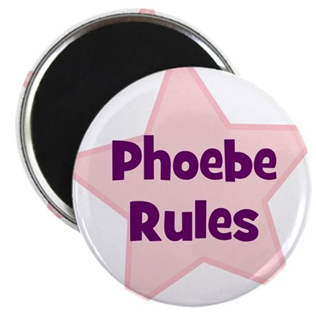 Phoebe Rules Magnet