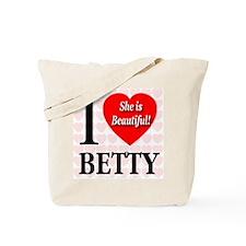 I Love Betty She's Beautiful Tote Bag