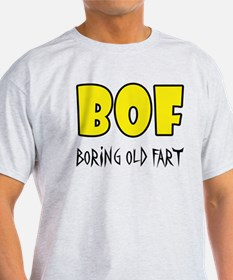 Boring Old Fart T-Shirt
