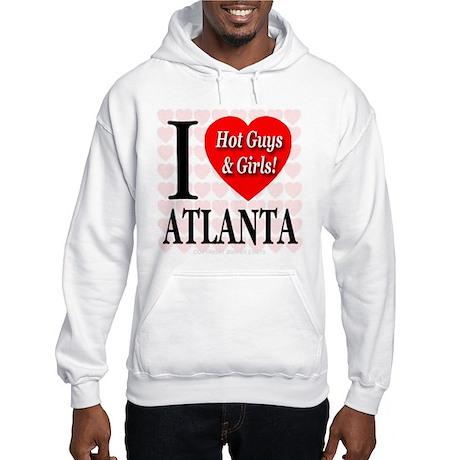 I Love Atlanta Hot Guys & Gir Hooded Sweatshirt