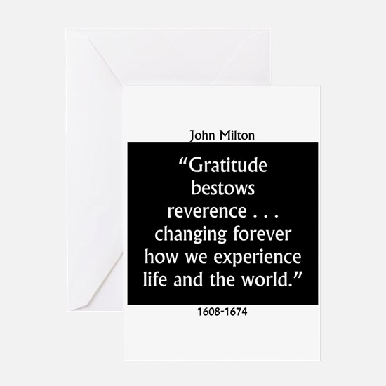 Gratitude Bestows Reverence - Milton Greeting Card