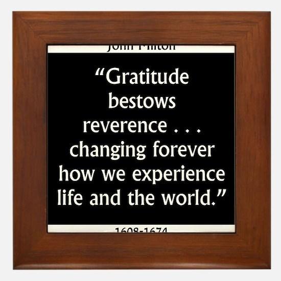Gratitude Bestows Reverence - Milton Framed Tile